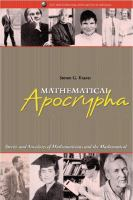 Cover image for Mathematical apocrypha : stories and anecdotes of mathematicians and the mathematical