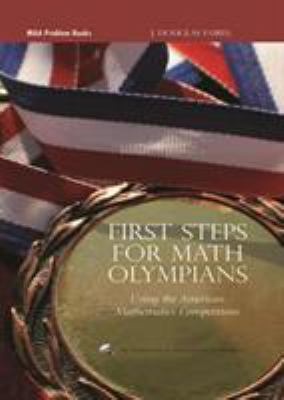 Cover image for First steps for math olympians : using the American mathematics competitions