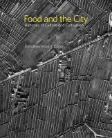 Cover image for Food and the City : histories of culture and cultivation