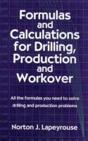 Cover image for Formulas and calculations for drilling, production, and workover