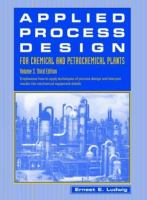 Cover image for Applied process design for chemical and petrochemical plants
