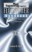 Cover image for Plant engineering's fluid power handbook