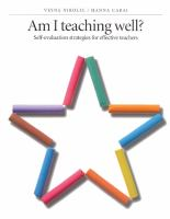 Cover image for Am I teaching well? : self-evaluation strategies for effective teachers