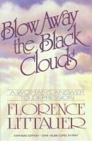 Cover image for Blow away the black clouds