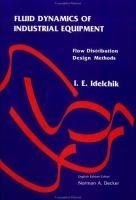Cover image for Fluid dynamics of industrial equipment : flow distribution design methods