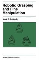 Cover image for Robotic grasping and fine manipulation