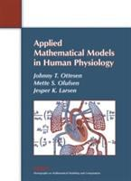 Cover image for Applied mathematical models in human physiology