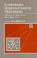 Cover image for Continuous improvement in operations : a systematic approach to waste reduction