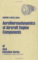 Cover image for Aerothermodynamics of aircraft engine components