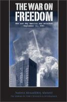 Cover image for The war on freedom: How and why America was Attacked, September 11, 2001