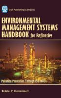 Cover image for Environmental management systems handbook for refineries : pollution prevention through ISO 14001