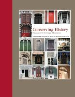 Cover image for Conserving history : Singapore's heritage museums