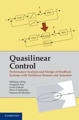 Cover image for Quasilinear control : performance analysis and design of feedback systems with nonlinear sensors and actuators