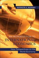 Cover image for An introduction to international economics : new perspectives on the world economy