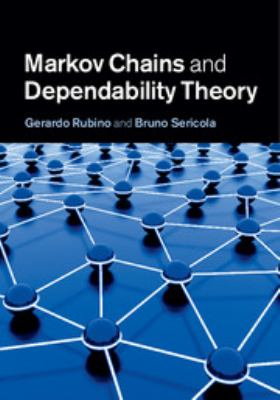 Cover image for Markov chains and dependability theory