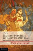 Cover image for The nativist prophets of early Islamic Iran