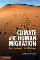 Cover image for Climate and human migration : past experiences, future challenges