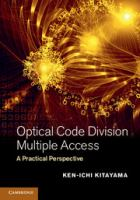 Cover image for Optical code division multiple access : a practical perspective