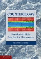 Cover image for Counterflows : paradoxical fluid mechanics phenomena