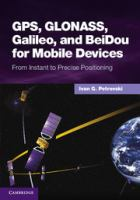 Cover image for GPS, GLONASS, Galileo and BeiDou for mobile devices : from instant to precise positioning
