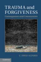 Cover image for Trauma and forgiveness : consequences and communities