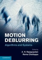Cover image for Motion deblurring : algorithms and systems