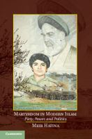 Cover image for Martyrdom in modern islam : piety, power, and politics