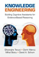 Cover image for Knowledge Engineering : Building Cognitive Assistants for Evidence-Based Reasoning