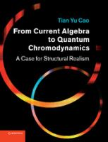 Cover image for From current algebra to quantum chromodynamics : a case for structural realism