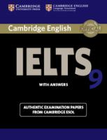 Cover image for Cambridge IELTS 9 : authentic examination papers from Cambridge ESOL. Student's book with answers