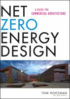 Cover image for Net zero energy design : a guide for commercial architecture