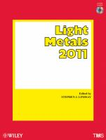 Cover image for Light metals 2011 : proceedings of the technical sessions presented by the TMS Aluminum Committee at the TMS 2011 Annual Meeting & Exhibition, San Diego, California, USA, February 27-March 3, 2011