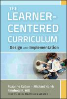 Cover image for The learner-centered curriculum : design and implementation