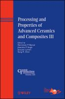 Cover image for Processing and properties of advanced ceramics and composites III