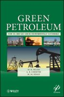 Cover image for Green petroleum : how oil and gas can be environmentally sustainable