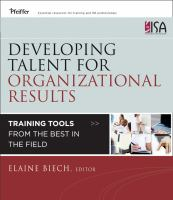 Cover image for Developing talent for organizational results : training tools from the best in the field
