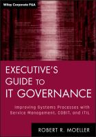 Cover image for Executive's guide to IT governance : improving systems processes with service management, COBIT, and ITIL