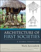 Cover image for Architecture of first societies : a global perspective