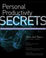 Cover image for Personal productivity secrets : do what you never thought possible with your time and attention and regain control of your life