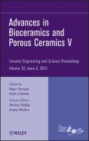Cover image for Advances in bioceramics and porous ceramics V : a collection of papers presented at the 36th International Conference on Advanced Ceramics and Composites, January 22-27, 2012, Daytona Beach, Florida