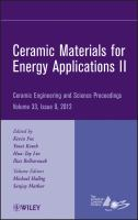 Cover image for Ceramic materials for energy applications II : a collection of papers presented at the 36th International Conference on Advanced Ceramics and Composites, January 22-27, 2012, Daytona Beach, Florida