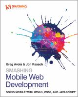 Cover image for Smashing mobile web development : going mobile with HTML5, CSS3, and Javascript