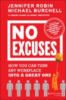 Cover image for No excuses : how you can turn any workplace into a great one