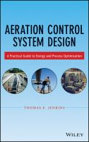 Cover image for Aeration control system design : a practical guide to energy and process optimization