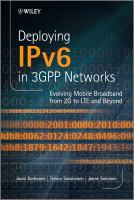 Cover image for Deploying IPv6 in 3GPP networks : evolving mobile broadband from 2G to LTE and beyond