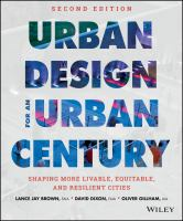 Cover image for Urban design for an urban century : shaping more livable, equitable, and resilient cities