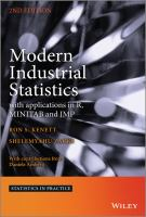 Cover image for Modern industrial statistics : with applications in R, MINITAB and JMP