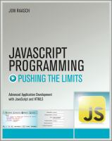 Cover image for JavaScript programming : pushing the limits : advanced application development with JavaScript & HTML5