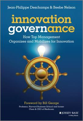 Cover image for Innovation governance : how top management organizes and mobilizes for innovation