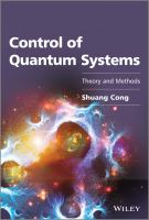 Cover image for Control of quantum systems : theory and methods